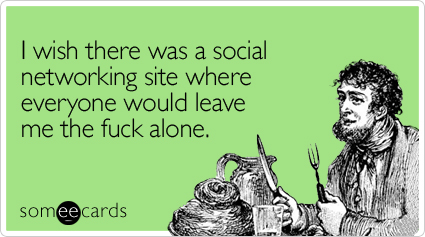 Yep, this is how cranky I am. I havent twittered and have barely facebooked at all today.
