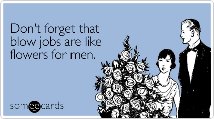 Valentines Day ECards Dont forget that blow jobs are like – E Valentines Cards